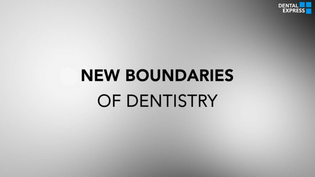 The New Boundaries of Dentistry